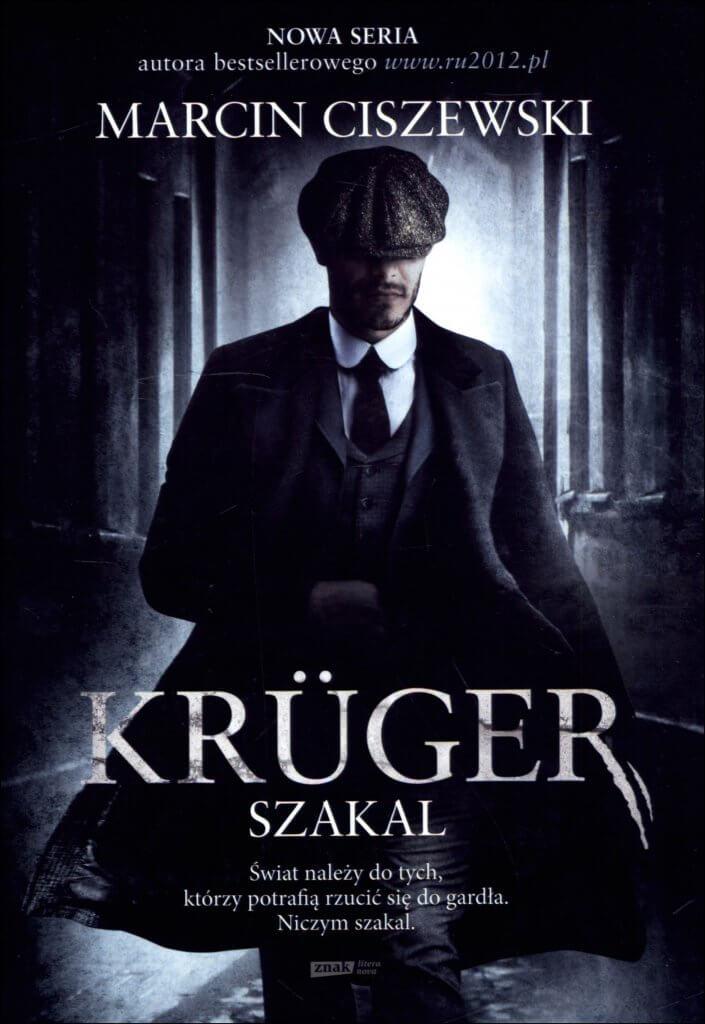 Powieść historyczna Marcin Ciszewski Kruger dwudziestolecie międzywojenne książka
