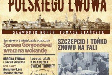 Ostatnie lata polskiego Lwowa Koper